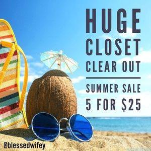 5 for $25 Summer Clearance Sale!